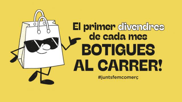 El primer viernes de cada mes: «botigues al carrer»
